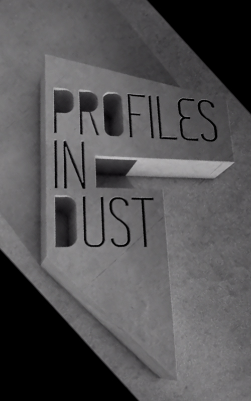 Profiles In Dust